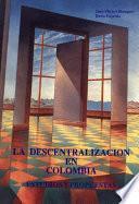 libro La Descentralización En Colombia