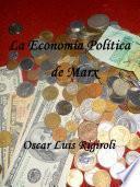 La Economía Política De Marx