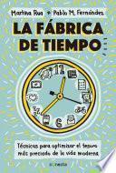 libro La Fábrica De Tiempo