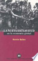 libro La Nueva Esclavitud En La Economía Global