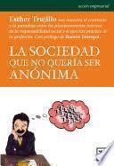 libro La Sociedad Que No Queria Ser Anonima