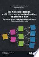 Los Métodos De Decisión Multicriterio Y Su Aplicación Al Análisis Del Desarrollo Locall
