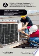 Organización Y Ejecución Del Montaje De Instalaciones De Climatización Y Ventilación Extracción. Imar0208