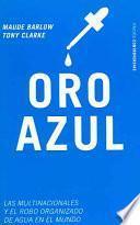 libro Oro Azul/ Blue Gold