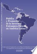 Política Y Promoción De La Inversión Extranjera Directa En América Latina