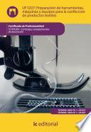 Preparación De Herramientas, Máquinas Y Equipos Para La Confección De Productos Textiles. Tcpf0309