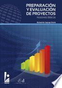 Preparación Y Evaluación De Proyectos. Nociones Básicas