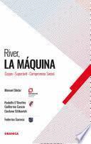 libro River: La Máquina