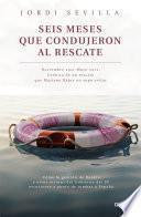 libro Seis Meses Que Condujeron Al Rescate
