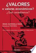 libro ¿valores O Valores Económicos?