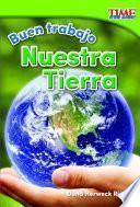 Buen Trabajo: Nuestra Tierra (good Work: Our Earth)