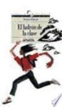 libro El Ladrón De La Clase