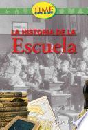 Historia De La Escuela / History Of School