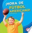 Hora De Futbol Americano! (football Time!)