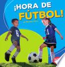 Hora De Futbol! (soccer Time!)