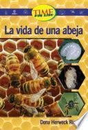 La Vida De Una Abeja / A Bee S Life