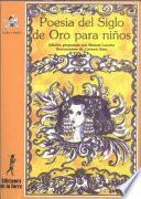 Poesía Del Siglo De Oro Para Niños