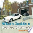 Qué Hay Dentro De Una Estación De Policía?