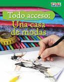 libro Todo Acceso: Una Casa De Modas