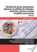 Uf1332   Planificación De Las Instalaciones Eléctricas En Edificios De Viviendas, Industrias, Oficinas Y Locales De Pública Concurrencia