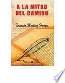libro A La Mitad Del Camino