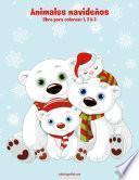 Animales Navideños Libro Para Colorear 1, 2 & 3