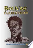 libro Bolívar Y La Revolución