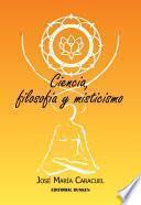 libro Ciencia, Filosofía Y Misticismo