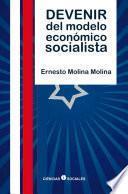 libro Devenir Del Modelo Económico Socialista