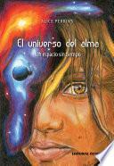 libro El Universo Del Alma. Un Espacio Sin Tiempo