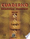 libro Fresnillo Zacatecas. Cuaderno Estadístico Municipal 2001