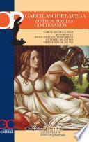 libro Garcilaso De La Vega Y Otros Poetas Cortesanos