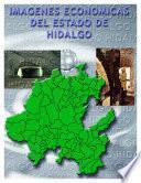Imágenes Económicas Del Estado De Hidalgo