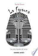 libro La Faraona. La Cara Injusta De La Ley