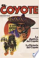 La Justicia Del Coyote / La Victoria Del Coyote