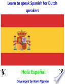 libro Learn To Speak Spanish For Dutch Speakers