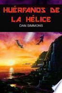 Los Cantos De Hyperion 5   Huérfanos De La Hélice