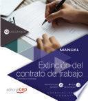 libro Manual. Extinción Del Contrato De Trabajo (adgd106po). Especialidades Formativas
