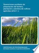 Mf0517_1   Operaciones Auxiliares De Preparación Del Terreno, Plantación Y Siembra De Cultivos Agricolas
