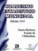 libro Santa Bárbara Estado De Chihuahua. Cuaderno Estadístico Municipal 1999