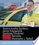 libro Técnico Auxiliar Sanitario, Opción Emergencias Sanitarias/conductor. Servicio Murciano De Salud. Simulacros De Examen