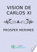 libro Visión De Carlos Xi