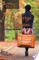 A Lo Largo Del Camino