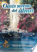 Oasis Sereno Del Alma