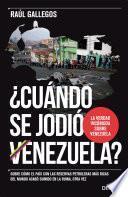 ¿cuándo Se Jodió Venezuela?