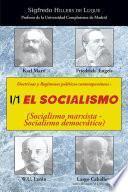 Doctrinas Y Regímenes Políticos Contemporáneos: I / 1. El Socialismo (socialismo Marxista Socialismo Democrático)