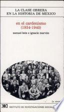 En El Cardenismo (1934 1940)