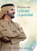 libro Reflexiones Sobre La Felicidad Y La Positividad