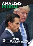 Trump, De Amenaza Latente A Peligrosa Realidad
