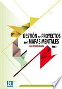 libro Gestión De Proyectos Con Mapas Mentales. Volumen Ii